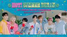Beyond LIVE - NCT DREAM ONLINE FANMEETING 'HOT! SUMMER DREAM'