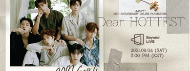 [Enter code number] Beyond LIVE - 2PM ONLINE FANMEETING <Dear. HOTTEST>