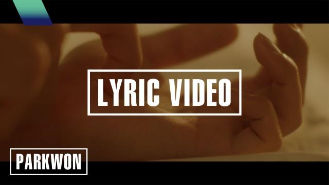[Lyric Video] 박원 (PARK WON) - Fuxxxxx crazy (vocal by 스텔라장)