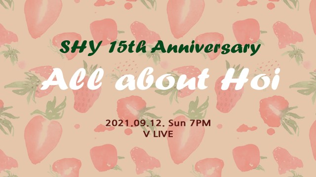 SHY 15th Anniversary <All about Hoi>