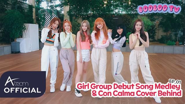 boobooTV EP.01 Girl Group DebutSong Medley&Con Calma COVER BEHIND