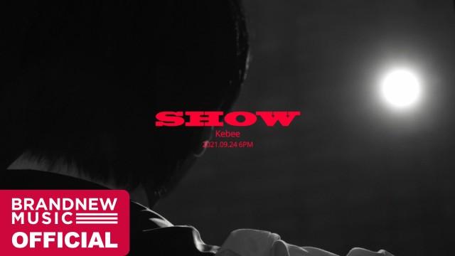 키비 (Kebee) 'SHOW' M/V TEASER