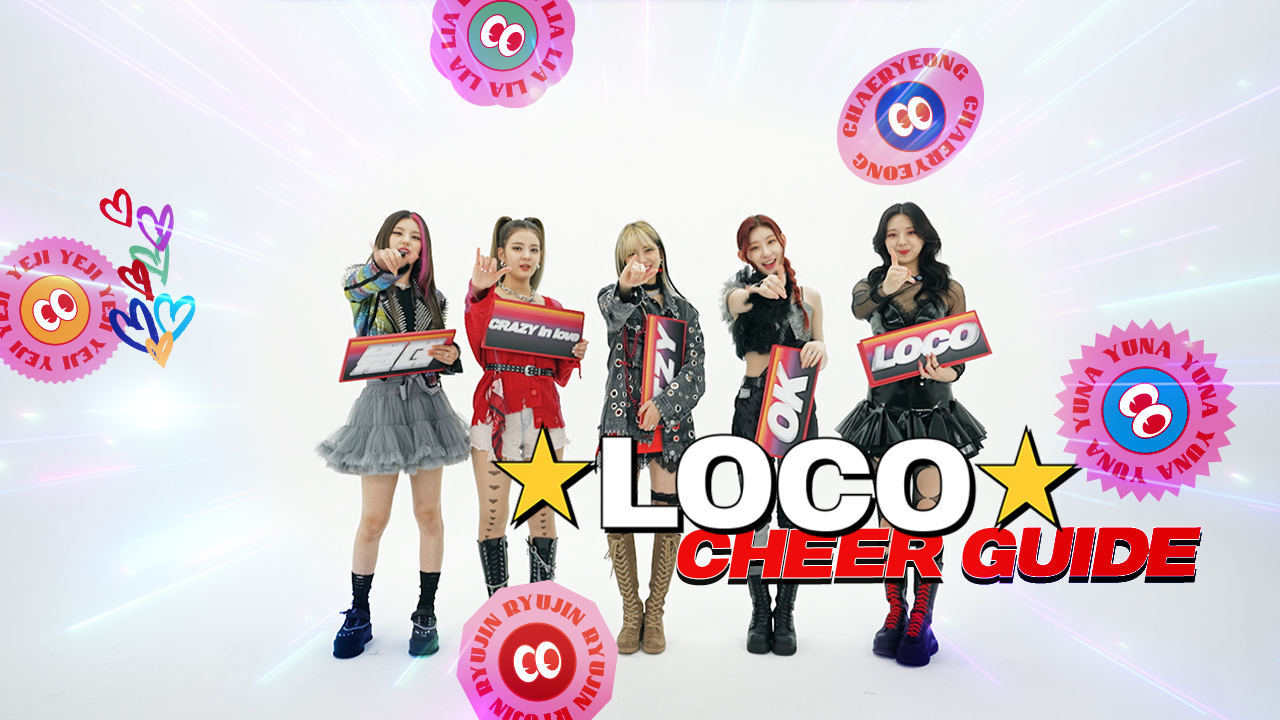 """ITZY(있지) """"LOCO"""" Cheer Guide"""