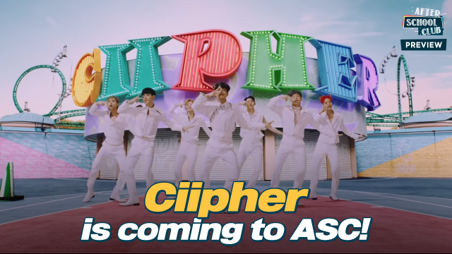 《Preview》Ciipher is coming to ASC with their new album! _ Ep.491