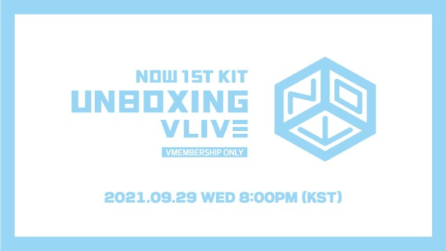 [REPLAY]💙NOW 1st KIT UNBOXING VLIVE💙