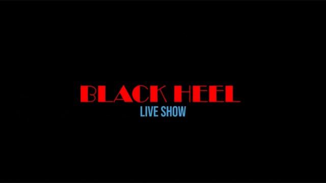 black live heel show