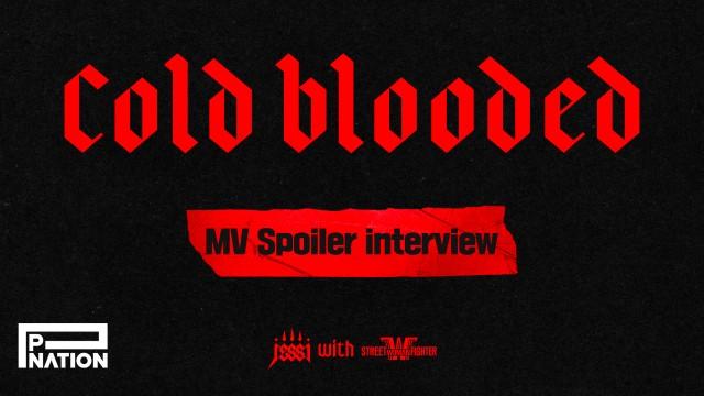 [선공개] 제시 with 스트릿 우먼 파이터 'Cold Blooded' MV 스포일러 인터뷰