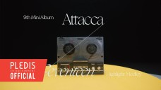 "SEVENTEEN 9th Mini Album ""Attacca"" Highlight Medley"